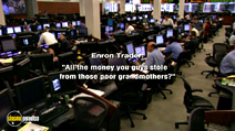 Still #6 from Enron: The Smartest Guys in The Room