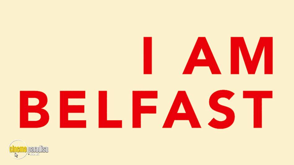 I Am Belfast online DVD rental