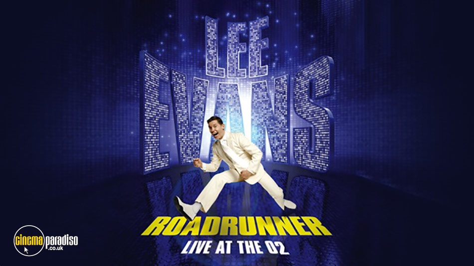 Lee Evans: Roadrunner: Live at the O2 online DVD rental