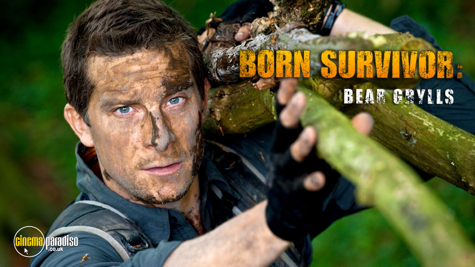 Bear Grylls: Born Survivor (aka Man vs. Wild) online DVD rental