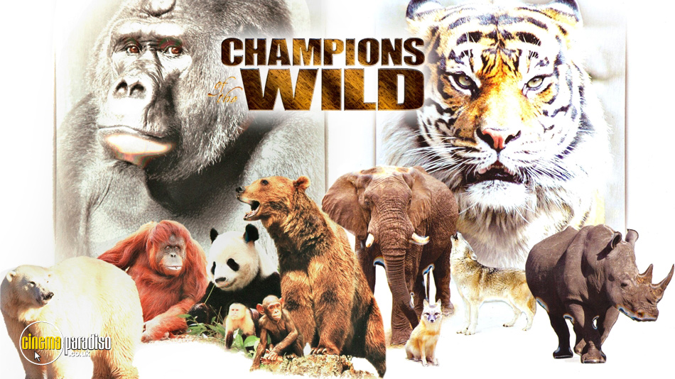 Champions of the Wild online DVD rental