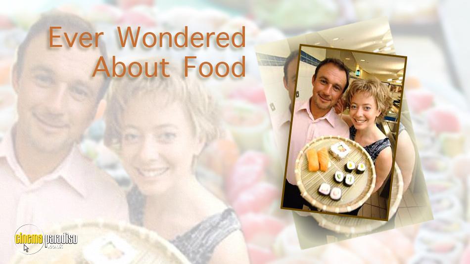 Ever Wondered About Food? online DVD rental