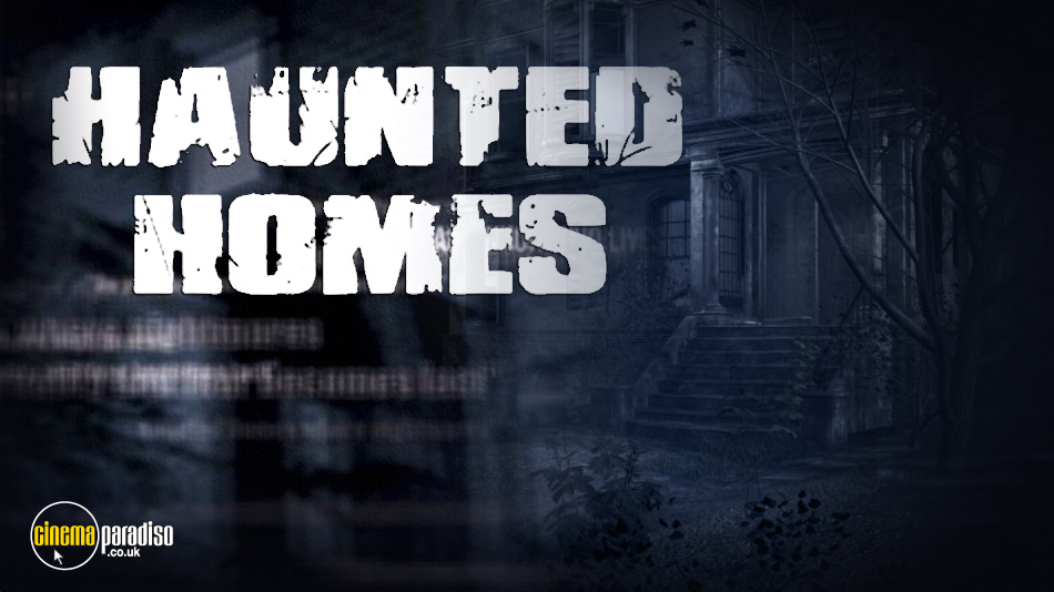 Haunted Homes online DVD rental