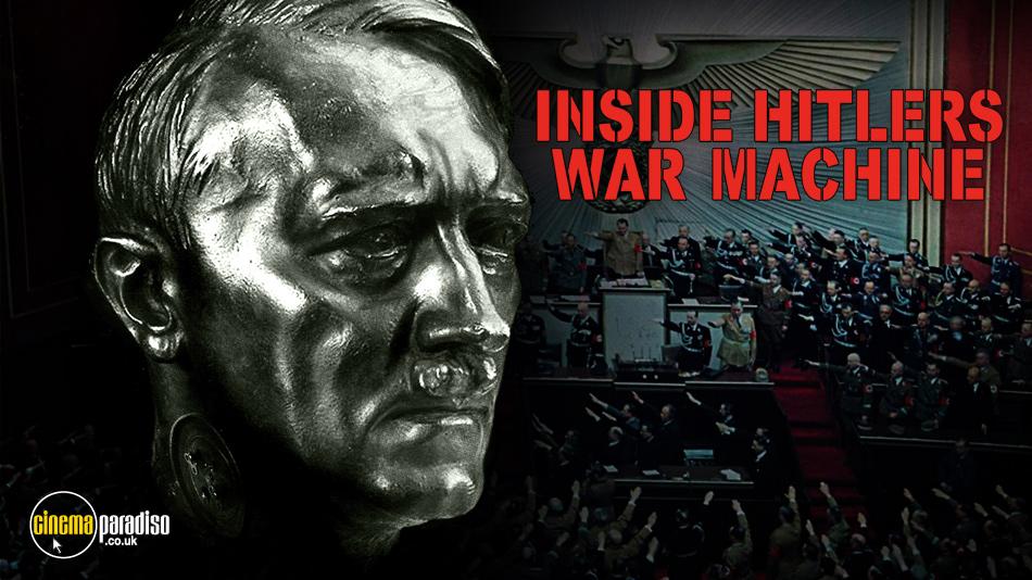 Inside Hitler's War Machine online DVD rental