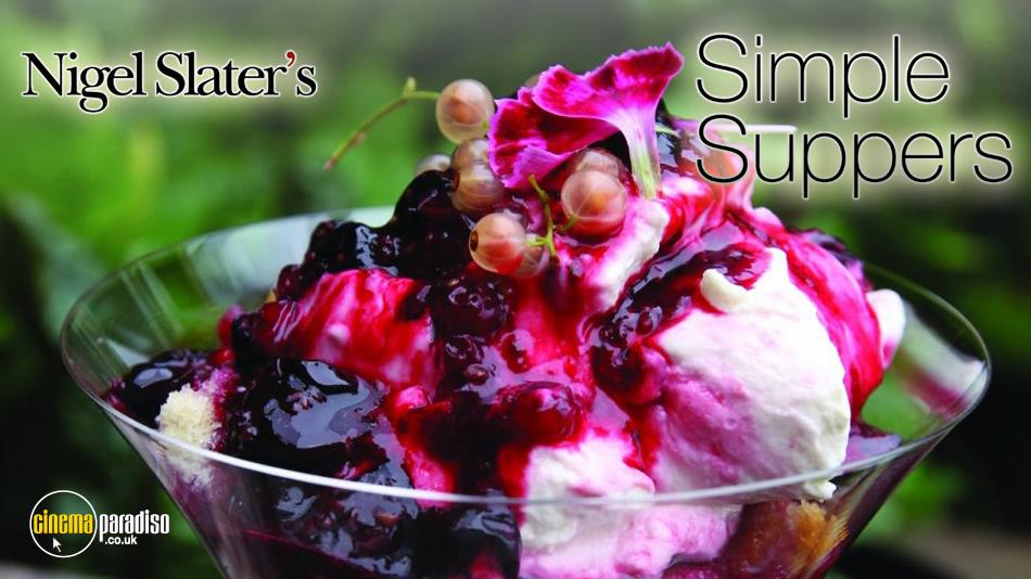 Nigel Slater's Simple Suppers online DVD rental