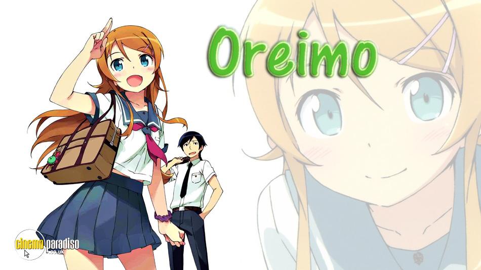 Oreimo (aka Ore no imouto ga konna ni kawaiiwake ga nai) online DVD rental