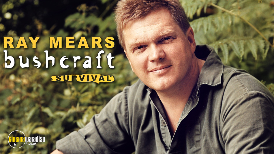 Ray Mears: Bushcraft Survival online DVD rental