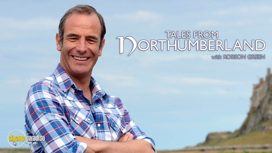 Tales from Northumberland with Robson Green online DVD rental