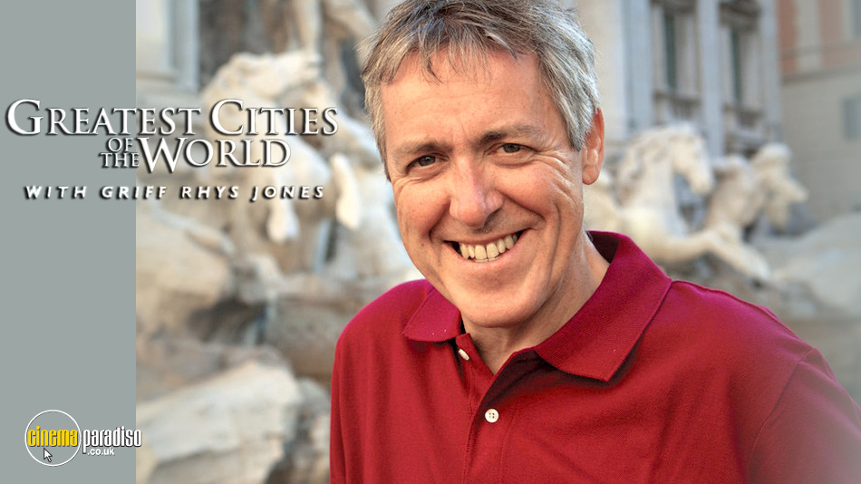 The Greatest Cities of the World with Griff Rhys Jones online DVD rental