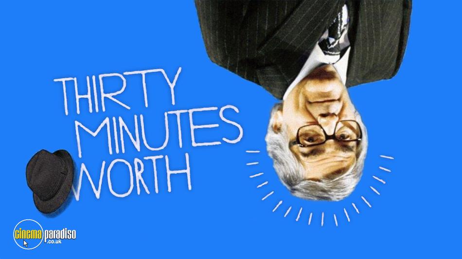 Thirty Minutes Worth online DVD rental
