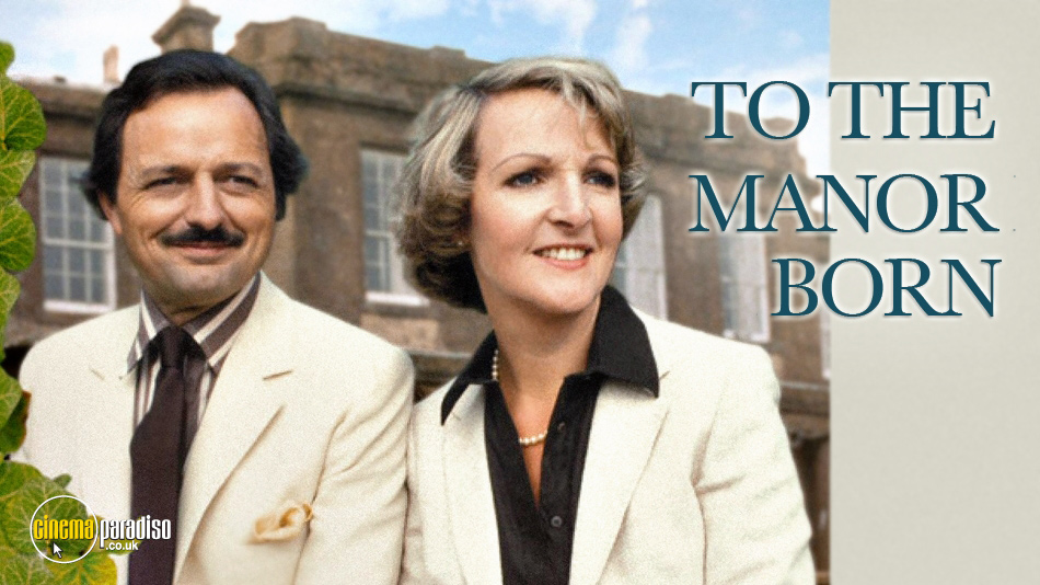 To the Manor Born Series online DVD rental