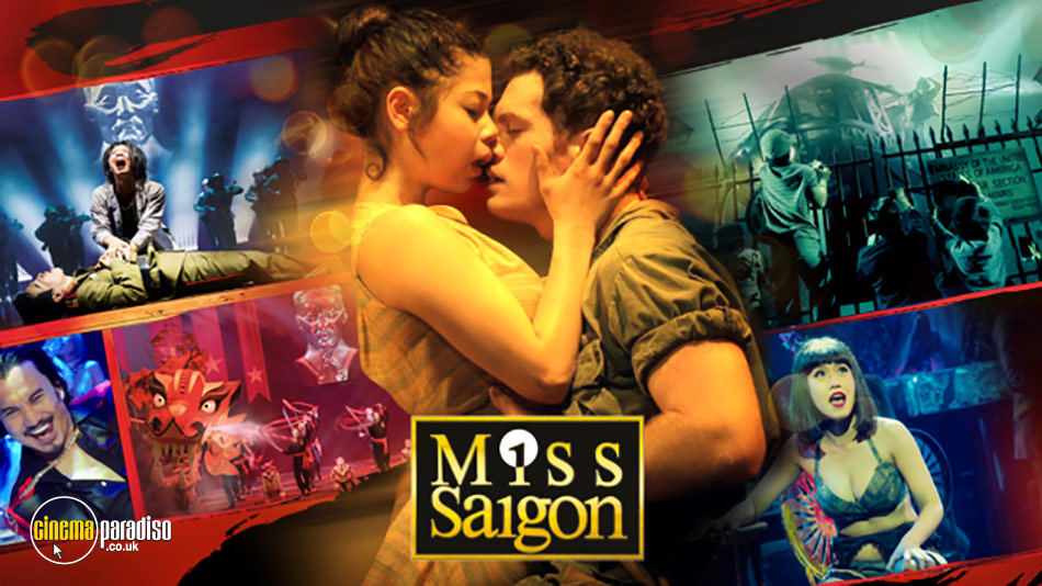 Miss Saigon (aka Miss Saigon: 25th Anniversary Performance) online DVD rental