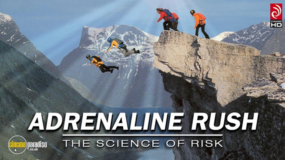 Adrenaline Rush: The Science of Risk online DVD rental