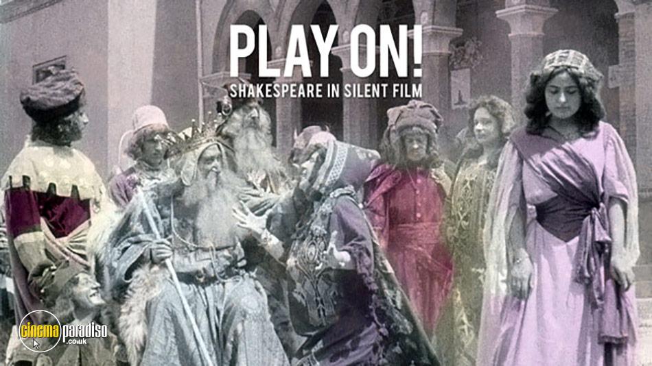 Play On! Shakespeare in Silent Film online DVD rental