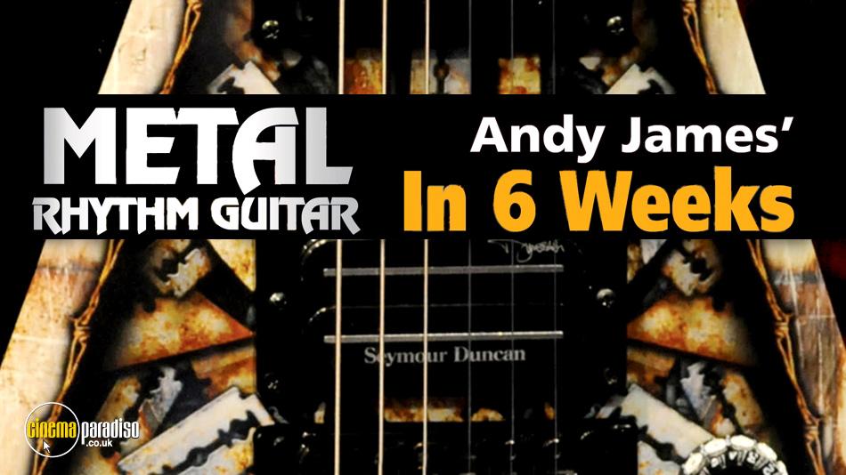 Andy James' Metal Rhythm Guitar in 6 Weeks online DVD rental