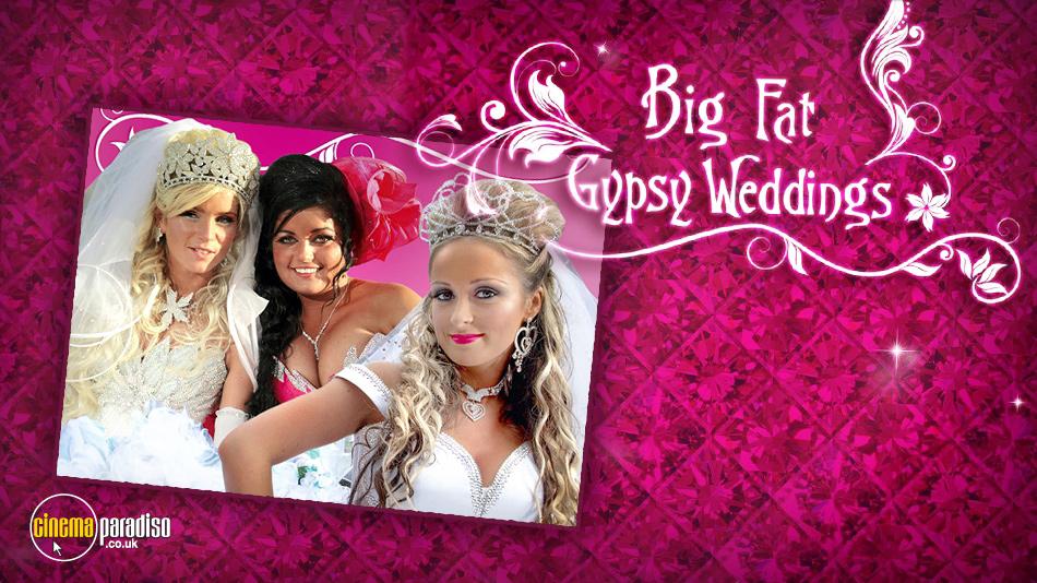 Big Fat Gypsy Weddings online DVD rental