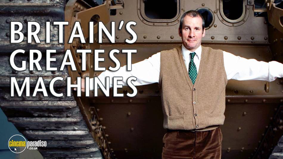 Britains Greatest Machines online DVD rental