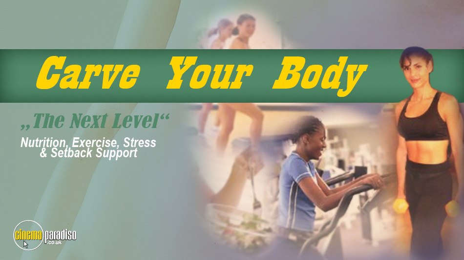 Carve Your Body online DVD rental