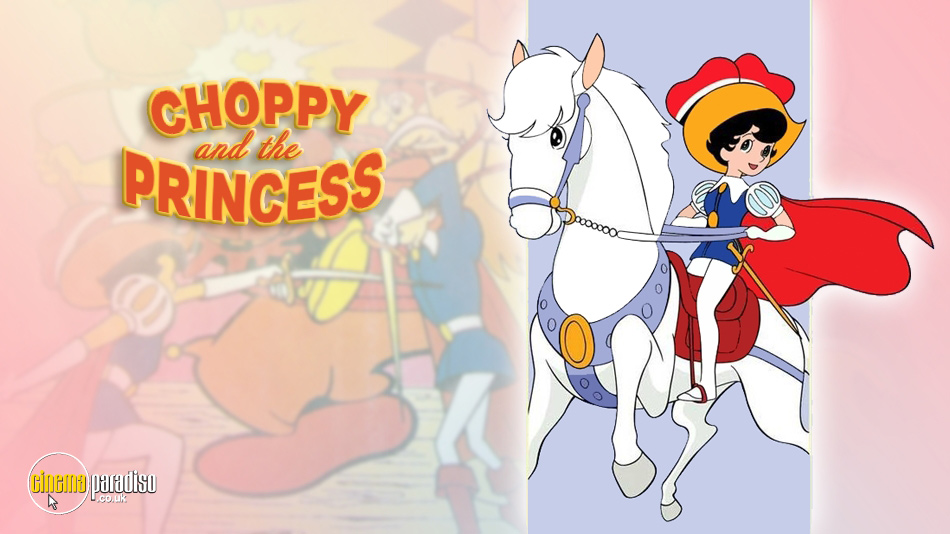 Choppy and the Princess online DVD rental