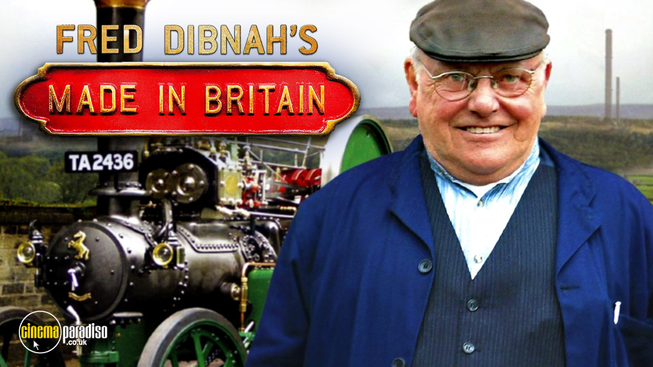 Fred Dibnah: Made in Britain online DVD rental