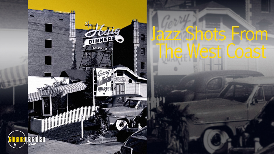 Jazz Shots from the West Coast online DVD rental