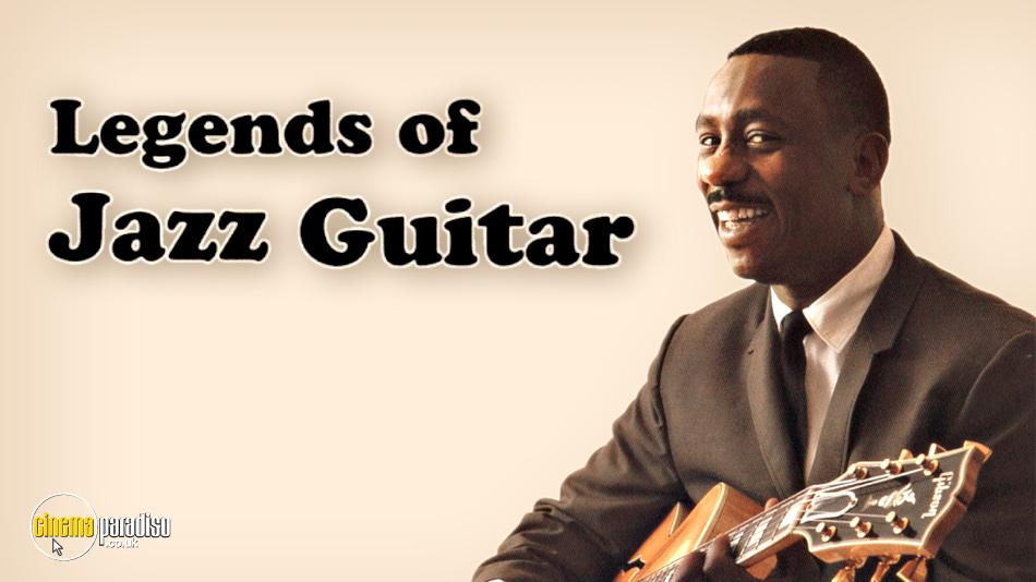 Legends of Jazz Guitar online DVD rental