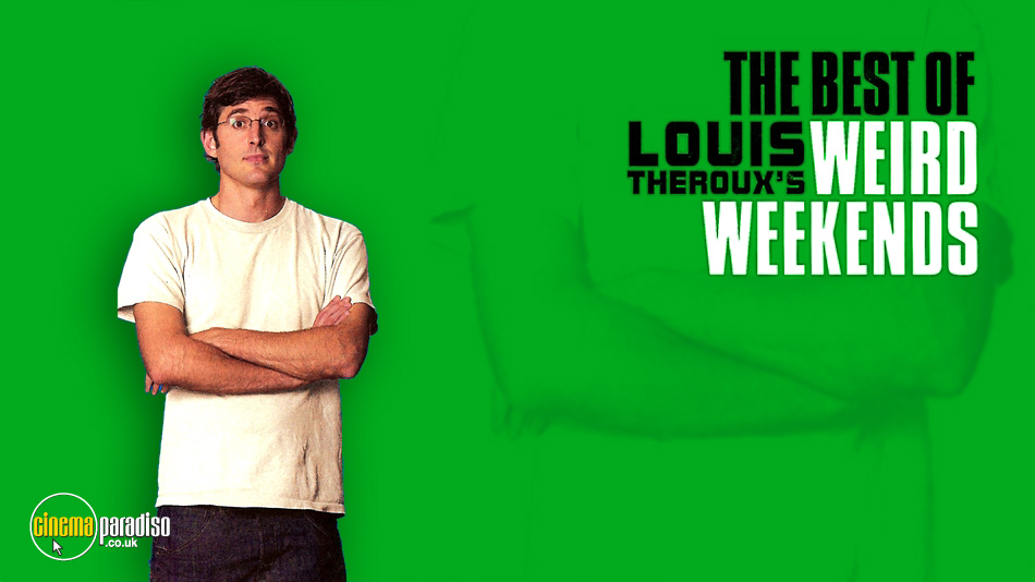 The Best of Louis Theroux's Weird Weekends online DVD rental