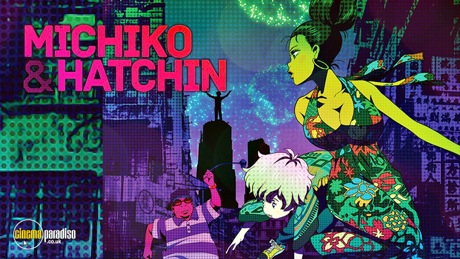 Michiko and Hatchin (aka Michiko to Hatchin) online DVD rental