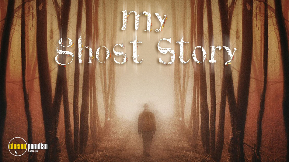 My Ghost Story online DVD rental