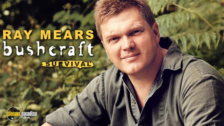 Ray Mears: Bushcraft Survival online DVD rental