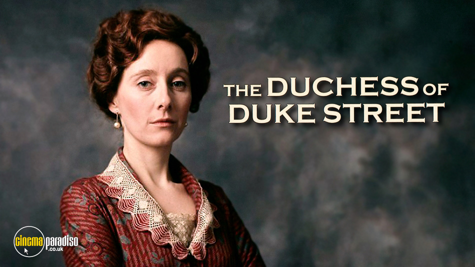 The Duchess of Duke Street online DVD rental