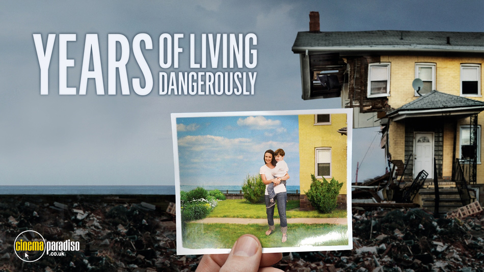 Years of Living Dangerously online DVD rental